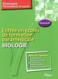 Entrée en écoles de formation paramédicale, biologie