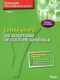 Entrée en IFSI : 300 questions de culture générale