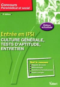 Entrée en IFSI : culture générale, tests d'aptitude, entretien