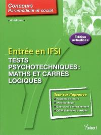 Tests psychotechniques : maths et carrés logiques : concours paramédical et social