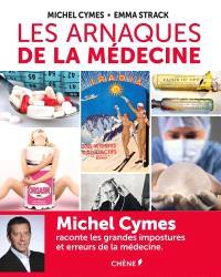 Les arnaques de la médecine