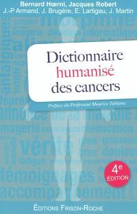 Dictionnaire humanisé des cancers