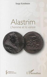 Alastrim : l'homme et la variole