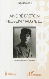 André Breton : médecin malgré lui
