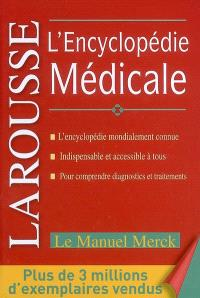 L'encyclopédie médicale : le manuel Merck