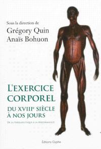 L'exercice corporel du XVIIIe siècle à nos jours : de la thérapeutique à la performance
