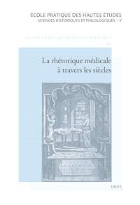 La rhétorique médicale à travers les siècles