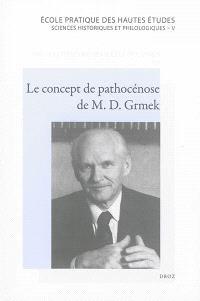 Le concept de pathocénose de M.D. Grmek : une conceptualisation novatrice de l'histoire des maladies