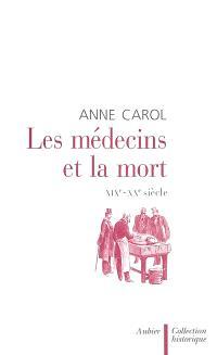 Les médecins et la mort : XIXe-XXe siècle