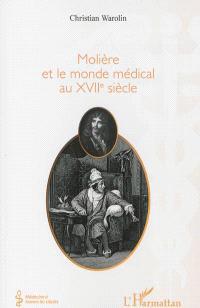 Molière et le monde médical au XVIIe siècle