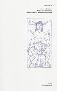 Secrets de femmes : le genre, la génération et les origines de la dissection humaine
