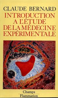 Introduction à l'étude de la médecine expérimentale