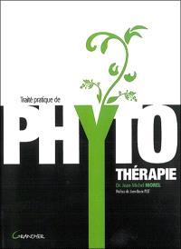 Traité pratique de phytothérapie : remèdes d'hier pour médecine de demain