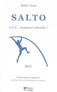 Salto : AVC... comment rebondir ? : récit