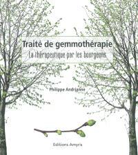 Traité de gemmothérapie : la thérapeutique par les bourgeons