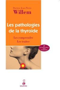 Les pathologies de la thyroïde : les comprendre, les traiter