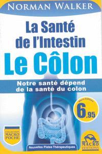 La santé de l'intestin : le côlon