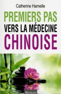 Premiers pas vers la médecine chinoise