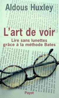 L'art de voir : lire sans lunettes grâce à la méthode Bates