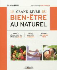 Le grand livre du bien-être au naturel