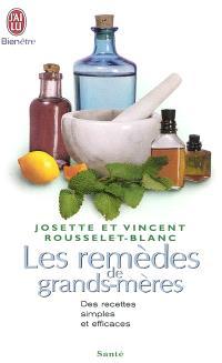Les remèdes de grands-mères : des recettes simples et efficaces