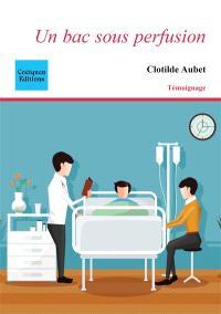 Librairie Mollat Bordeaux - Un bac sous perfusion : chroniques d'une ...