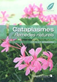 Cataplasmes : remèdes naturels