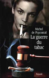 La guerre du tabac