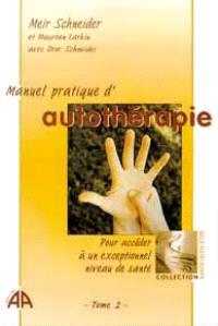 Manuel pratique d'autothérapie. Volume 2