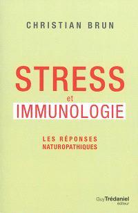 Stress et immunologie : les réponses naturopathiques