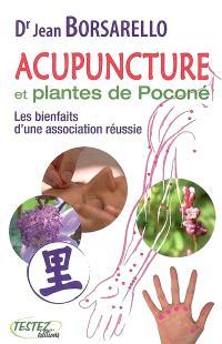 Acupuncture et plantes de Poconé : les bienfaits d'une association réussie