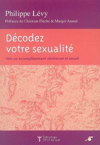 Décodez votre sexualité : vers un accomplissement relationnel et sexuel