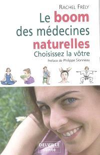 Le boom des médecines naturelles : choisissez la vôtre