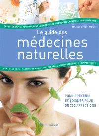 Le guide des médecines naturelles