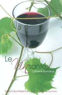 Le vin santé : les vertus bienfaisantes d'un nectar pas comme les autres