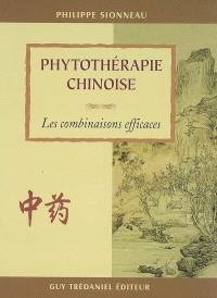 Phytothérapie chinoise : les combinaisons efficaces