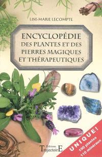 Encyclopédie des plantes et des pierres magiques et thérapeutiques
