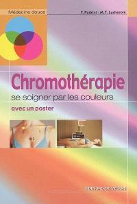 La chromothérapie : se soigner par les couleurs