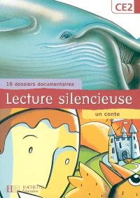 Lecture silencieuse, CE2 : 16 dossiers documentaires, un conte