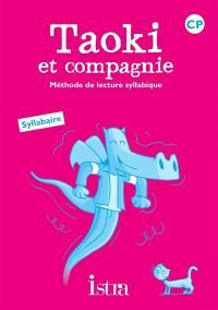 Taoki et compagnie, méthode de lecture syllabique CP : syllabaire