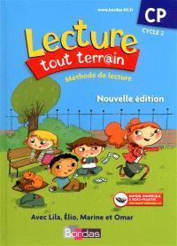 Lecture tout terr@in, méthode de lecture, CP, cycle 2 : avec Lila, Elio, Marine et Omar