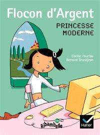 Flocon d'Argent, princesse moderne