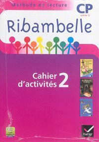 Ribambelle, méthode de lecture, CP : cahier d'activités 2