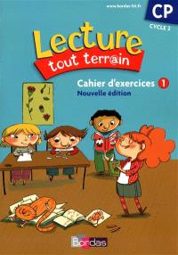 Lecture tout terr@in, CP, cycle 2 : cahier d'exercices 1