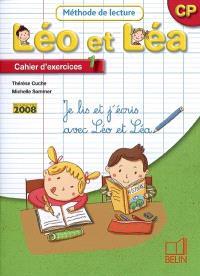 Léo et Léa, méthode de lecture, CP : cahier d'exercices 1 : je lis et j'écris avec Léo et Léa