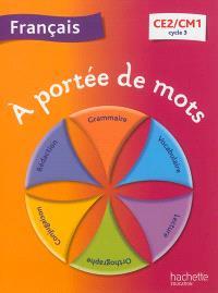 A portée de mots, français CE2-CM1, cycle 3