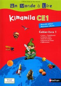 Kimamila CE1, cahier-livre. Volume 1