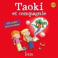 Taoki et compagnie, méthode de lecture syllabique CP : CD audio classe