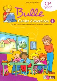 Bulle CP : cahier d'exercices