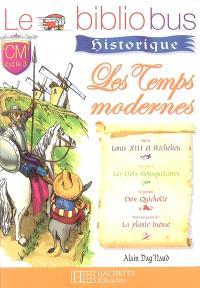 Le bibliobus historique CM, cycle 3 : les temps modernes